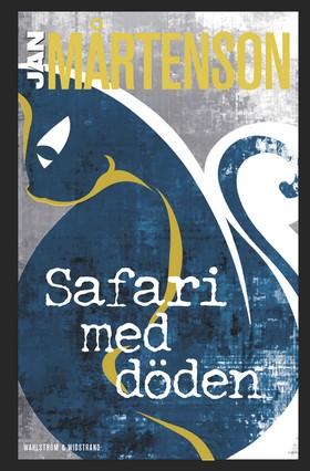 E-bok Safari med döden av Jan Mårtenson