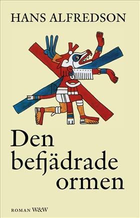 E-bok Den befjädrade ormen av Hans Alfredson