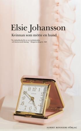 E-bok Kvinnan som mötte en hund av Elsie Johansson
