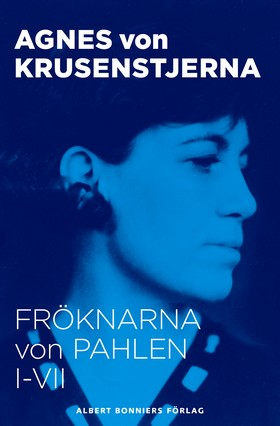 E-bok Fröknarna von Pahlen : samlingsvolym av Agnes von Krusenstjerna