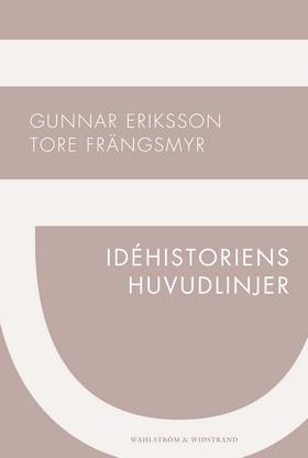 Idéhistoriens huvudlinjer av Tore Frängsmyr