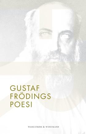 Gustaf Frödings poesi av Gustaf Fröding