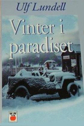 Vinter i paradiset av Ulf Lundell
