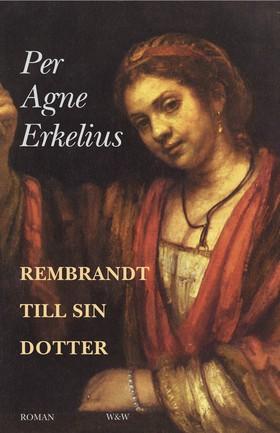 Rembrandt till sin dotter
