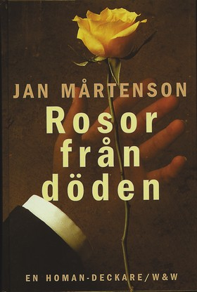 Rosor från döden av Jan Mårtenson