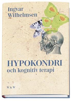 Hypokondri och kognitiv terapi