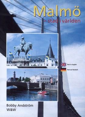 Malmö, en stad i världen av Bobby Andström