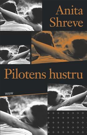 Pilotens hustru av Anita Shreve