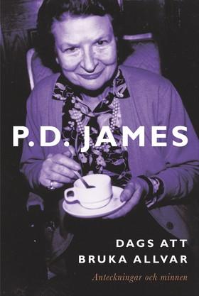 Dags att bruka allvar av P.D. James