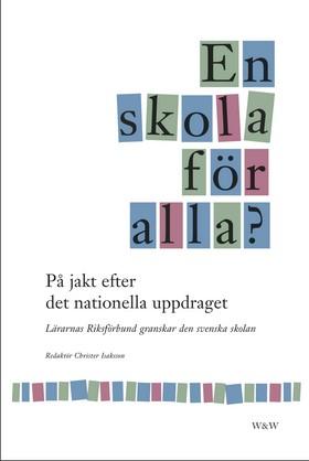 En skola för alla? av Christer Isaksson