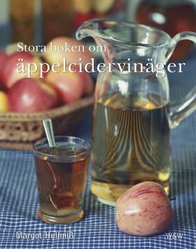 Stora boken om äppelcidervinäger