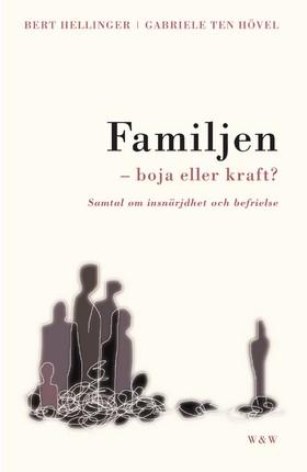Familjen - boja eller kraft?
