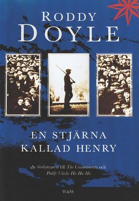 En stjärna kallad Henry av Roddy Doyle