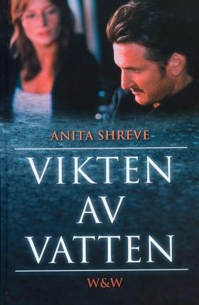 Vikten av vatten av Anita Shreve