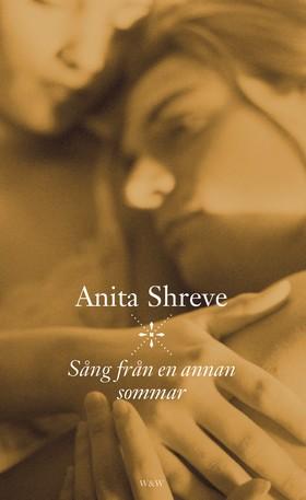 Sång från en annan sommar av Anita Shreve