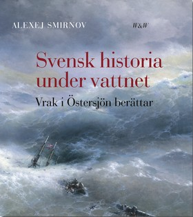 Svensk historia under vattnet
