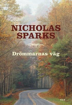 Drömmarnas väg av Nicholas Sparks