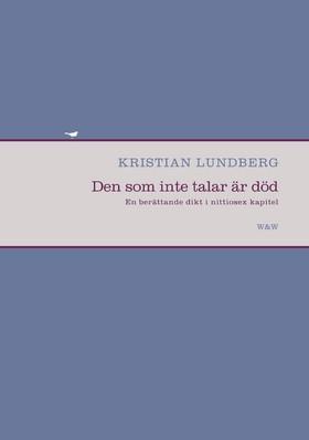 Den som inte talar är död av Kristian Lundberg