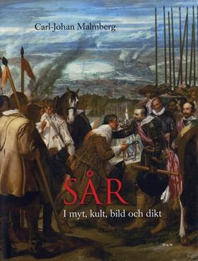 Sår : i myt, kult, bild och dikt av Carl-Johan Malmberg