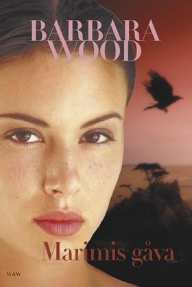 Marimis gåva av Barbara Wood