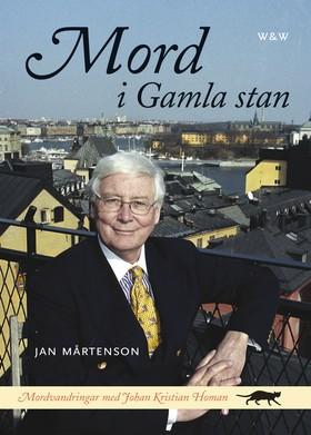 Mord i Gamla stan av Jan Mårtenson