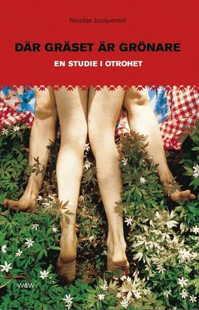 Där gräset är grönare av Nicolas Jacquemot