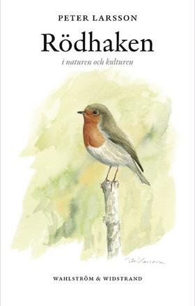 Rödhaken i naturen och kulturen av Peter Larsson