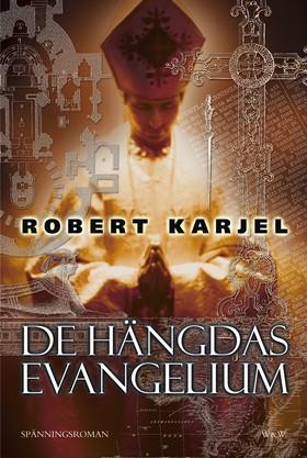 De hängdas evangelium av Robert Karjel