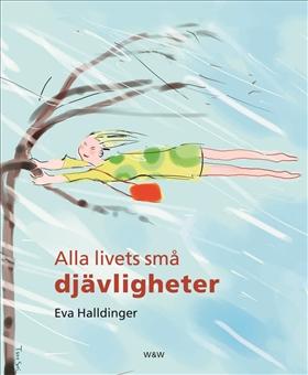 Alla livets små djävligheter av Eva Halldinger