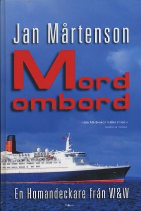 Mord ombord av Jan Mårtenson