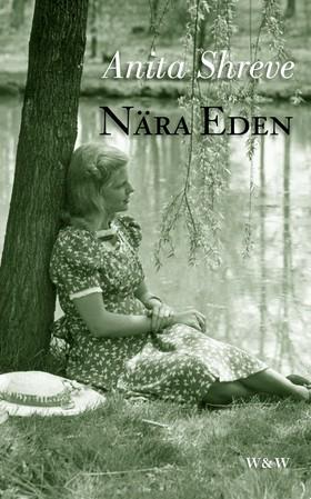 Nära Eden av Anita Shreve