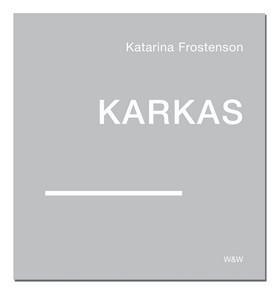 Karkas : fem linjer av Katarina Frostenson