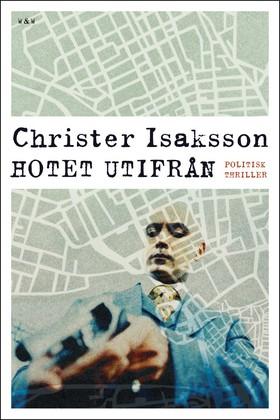 Hotet utifrån av Christer Isaksson