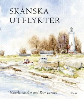 Skånska utflykter av Peter Larsson