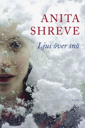 Ljus över snö av Anita Shreve