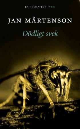 Dödligt svek : detektivroman av Jan Mårtenson