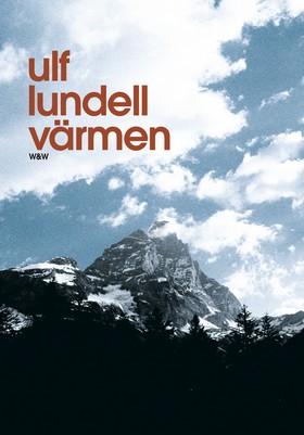Värmen av Ulf Lundell
