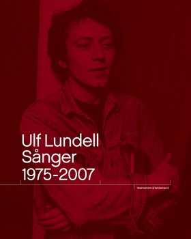 Ulf Lundell Sånger 1975-2007