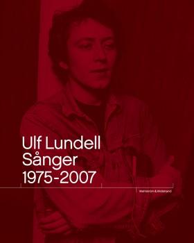 Ulf Lundell. Sånger 1975-2007 Vol 1-2 av Ulf Lundell