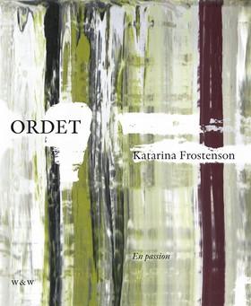 Ordet : en passion av Katarina Frostenson