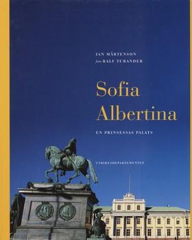 Sofia Albertina : en prinsessas palats av Jan Mårtenson