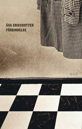 Förbindelse av Åsa Ericsdotter