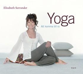 Yoga - att komma till ro