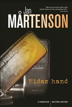 Midas hand av Jan Mårtenson