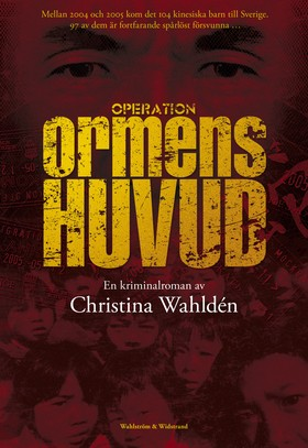 Operation Ormens huvud av Christina Wahldén