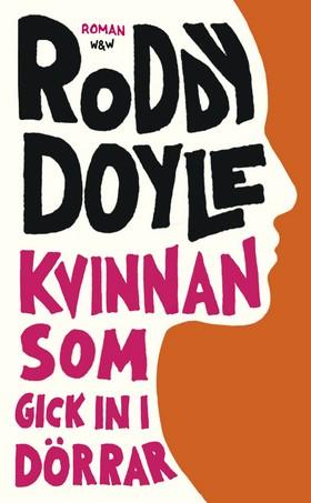 Kvinnan som gick in i dörrar av Roddy Doyle
