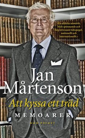 Att kyssa ett träd av Jan Mårtenson