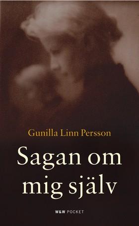 Sagan om mig själv av Gunilla Linn Persson