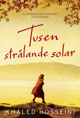 Tusen strålande solar av Khaled Hosseini