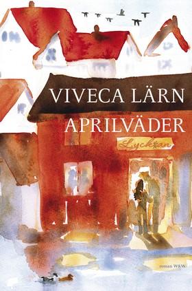 Aprilväder av Viveca Lärn
